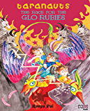 The Race for the Glo Rubies (Taranauts Book 4)