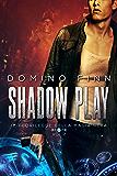 Shadow Play - Il Fuorilegge della Magia Nera Vol. II