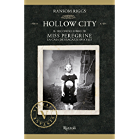 Miss Peregrine. Hollow City (Miss Peregrine. La casa dei ragazzi speciali Vol. 2)