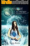 Il Regno dell'Acqua: Saga - Le Cronistorie degli Elementi (Vol. 5)