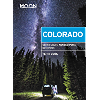 Moon Colorado: Scenic Drives, National Parks, Best Hikes (Travel Guide) (English Edition)