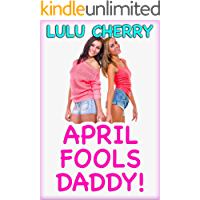 April Fools Daddy: Brat's First Time Taboo with Man of the House Menage