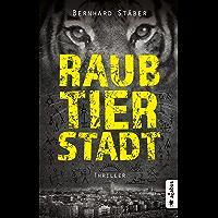 Raubtierstadt: Thriller
