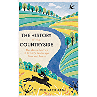 The History of the Countryside (English Edition)