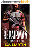 The Repairman: The Complete Series (The Repairman Series) (English Edition)