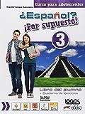 ¿Español? ¡Por supuesto! Alumno-Ejercicios. Per la Scuola media. Con Contenuto digitale per accesso on line: espansione…