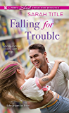 Falling for Trouble (Librarians in Love Book 2)