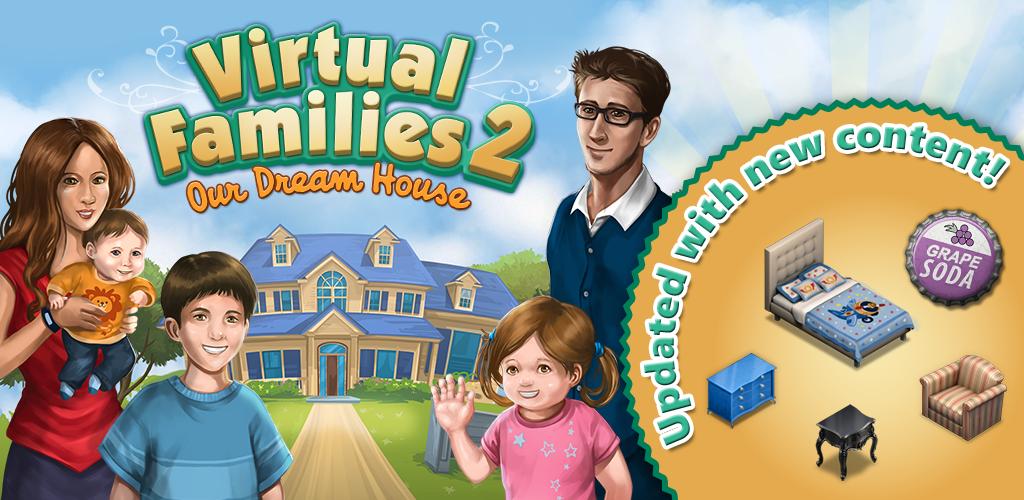 Virtual Families 2: Our Dream House