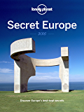 Secret Europe 2016: Discover Europe's Best Kept Secrets (English Edition)