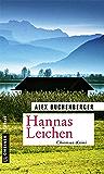 Hannas Leichen: Kriminalroman (Hauptkommissarin Hanna Schmiedinger 1)