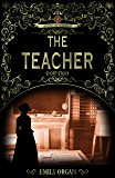 The Teacher: Penny Green Short Mystery 1