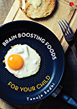 12 Brain Boosting Foods for Your Child (Rupa Quick Reads)
