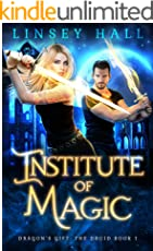 Institute of Magic (Dragon's Gift: The Druid Book 1) (English Edition)