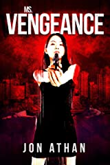 Ms. Vengeance (The Snuff Network Book 2) Kindle Edition