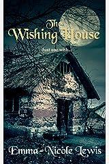 The Wishing House Kindle Edition