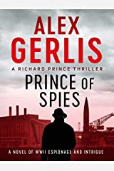 Prince of Spies (The Richard Prince Thrillers Book 1) Kindle Edition