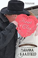 Heart of Clay: (A Sweet Western Romance) (The Women of Tenacity Book 1) Kindle Edition