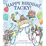 Happy Birdday, Tacky! (Tacky the Penguin)