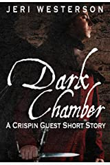 Dark Chamber: A Crispin Guest Medieval Noir Short Story Kindle Edition