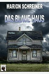 Das blaue Haus Kindle Ausgabe