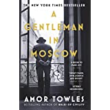 A Gentleman in Moscow: The worldwide bestseller