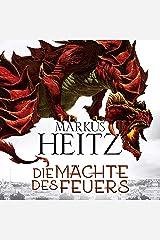 Die Mächte des Feuers: Die Drachen 1 Audible Hörbuch