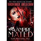 Vampire Mated: A Fated Mates Reverse Harem story (Blood World Book 3) (English Edition)
