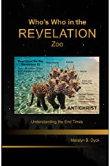 Who's Who in the Revelation Zoo: Understanding the End Times-Textbook Kindle Version (English Edition) Format Kindle