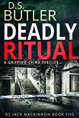 Deadly Ritual (DS Jack Mackinnon Crime Series Book 5) Kindle Edition