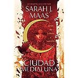 Casa de tierra y sangre (Ciudad Medialuna) (Spanish Edition)