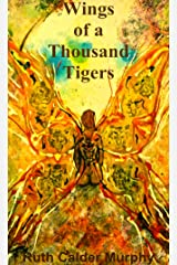 Wings of a Thousand Tigers Kindle Edition