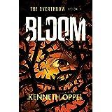 Bloom: 1 (The Overthrow)