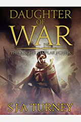 Daughter of War: An unputdownable historical epic (Knights Templar Book 1) Kindle Edition