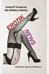 Erotik News: Tome 1 Format Kindle