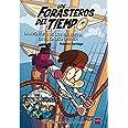 Los Forasteros del Tiempo 4: La aventura de los Balbuena en el galeón pirata: La aventura de los Balbuena en el galeon pirata