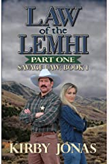 Law of the Lemhi: Part One (Savage Law Book 1) Kindle Edition