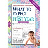 What to Expect the First Year (What to Expect (Workman Publishing)) (English Edition)