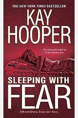 Sleeping with Fear: A Bishop/Special Crimes Unit Novel (A Bishop/SCU Novel Book 9) Kindle Edition
