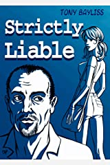 Strictly Liable Kindle Edition