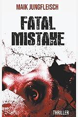 Fatale Mistake Kindle Ausgabe
