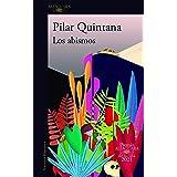 Los abismos (Premio Alfaguara de novela 2021)