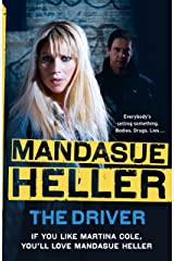The Driver: Crime and cruelty rule the streets Kindle Edition