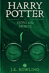 Harry Potter e i Doni della Morte Formato Kindle