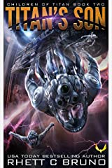 Titan's Son: A Science Fiction Thriller (Children of Titan Book 2) Kindle Edition