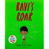 Ravi's Roar: A Big Bright Feelings Book