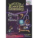Eerie Elementary #6: Sam Battles the Machine!