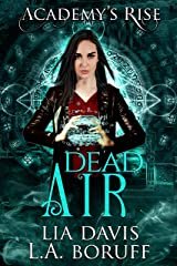 Dead Air: A Collective World Novel (Academy's Rise Trilogy Book 3) Kindle Edition