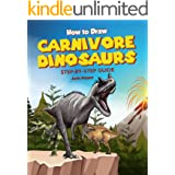 How to Draw Carnivore Dinosaurs Step-by-Step Guide: Best Carnivore Dinosaur Drawing Book for You and Your Kids