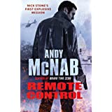 Remote Control: (Nick Stone Thriller 1): The explosive, bestselling first book in the series