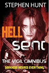 Hell Sent: a Horror-ific page-turner to make you shiver under your bed covers.: The Vigil Omnibus Kindle Edition